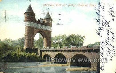 Memorial Arch & Bridge - Hartford, Connecticut CT Postcard