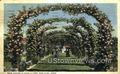 Rose Arches, Elizabeth Park - Hartford, Connecticut CT Postcard