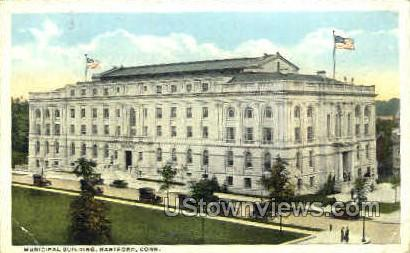 Municipal Building - Hartford, Connecticut CT Postcard