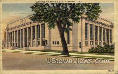County Building - Hartford, Connecticut CT Postcard