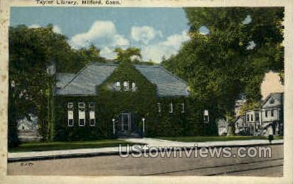 Taylor Library - Milford, Connecticut CT Postcard