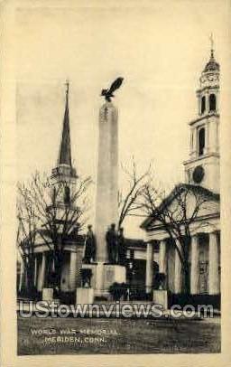 World War Memorial - Meriden, Connecticut CT Postcard