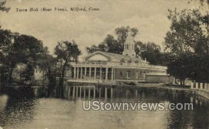 Town Hall - Milford, Connecticut CT Postcard