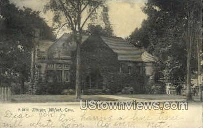 Library   - Milford, Connecticut CT Postcard