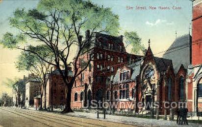 Elm Street - New Haven, Connecticut CT Postcard