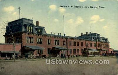 Union R. R. Station - New Haven, Connecticut CT Postcard