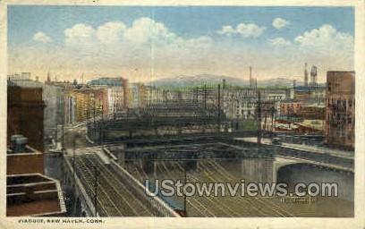Viaduct - New Haven, Connecticut CT Postcard
