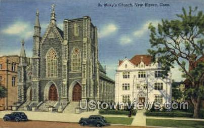 St. Mary's Church - New Haven, Connecticut CT Postcard