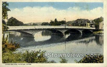 Long Bridge - Putnam, Connecticut CT Postcard