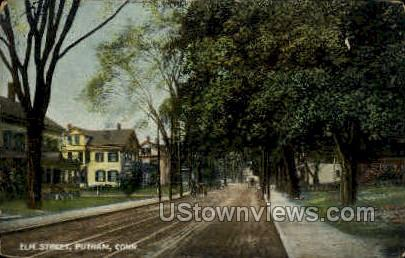 Elm Street - Putnam, Connecticut CT Postcard