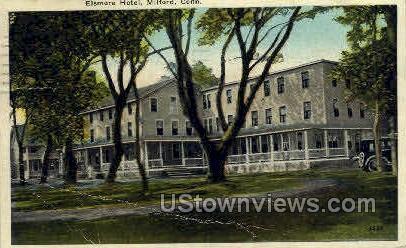 Elsmere Hotel - Milford, Connecticut CT Postcard