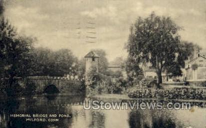 Memorial Bridge - Milford, Connecticut CT Postcard