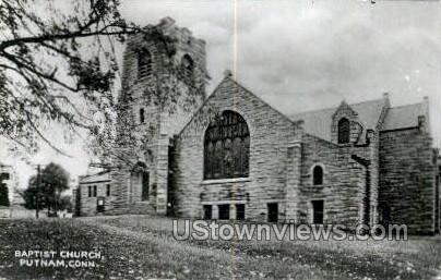 Baptist Church - Putnam, Connecticut CT Postcard