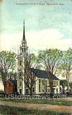 Congregational Church - Wethersfield, Connecticut CT Postcard