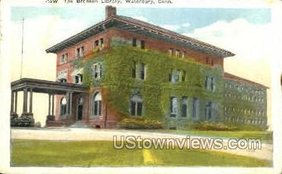 Bronson Library - Waterbury, Connecticut CT Postcard
