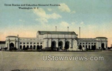 Union Station, Columbus Memorial Fountain - District Of Columbia Postcards, District of Columbia DC Postcard
