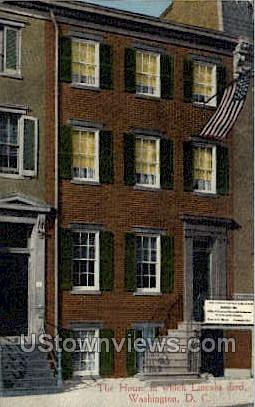 The House Where Lincoln Died - District Of Columbia Postcards, District of Columbia DC Postcard