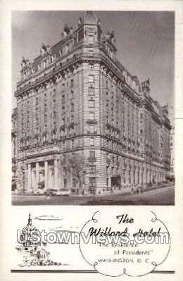 The Willard Hotel - District Of Columbia Postcards, District of Columbia DC Postcard