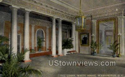 The Lobby, White House - District Of Columbia Postcards, District of Columbia DC Postcard