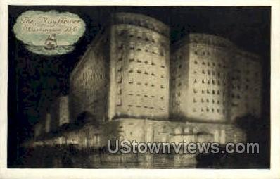 The Mayflower - District Of Columbia Postcards, District of Columbia DC Postcard