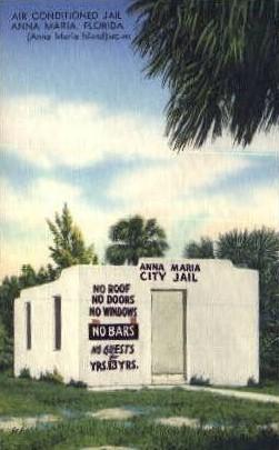 Anna Maria City Jail - Anna Maria Island, Florida FL Postcard