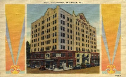 Dixie Grande Hotel - Bradenton, Florida FL Postcard