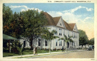 Community Tourist Hall - Bradenton, Florida FL Postcard
