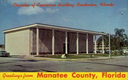 Chamber of Commerce Building - Bradenton, Florida FL Postcard