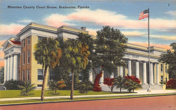 Manatee County Court House Bradenton, Florida Postcard