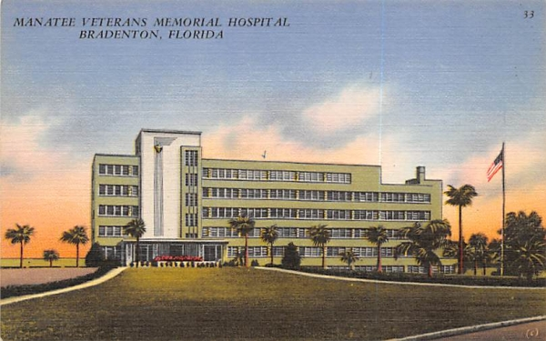 Manatee Veterans Memorial Hospital Bradenton, Florida Postcard