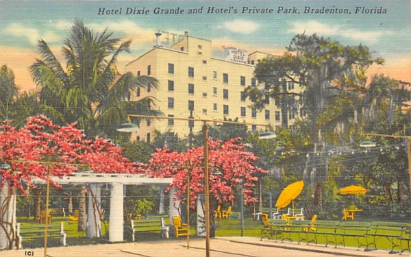 Hotel Dixie Grande and Hotel's Private Park Bradenton, Florida Postcard
