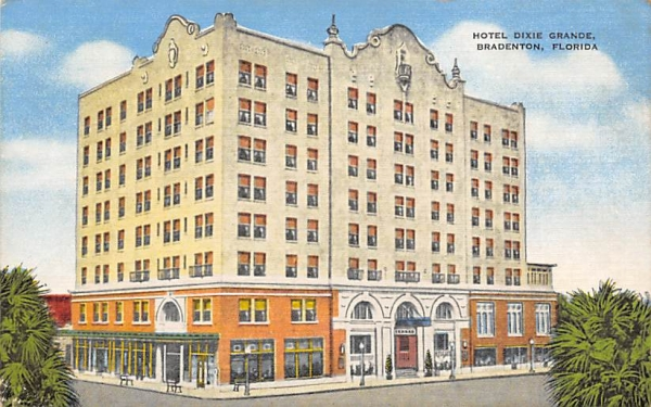 Hotel Dixie Grande Bradenton, Florida Postcard