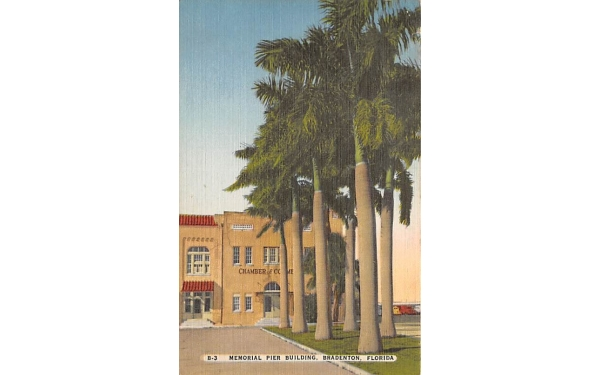 Memorial Pier Building Bradenton, Florida Postcard