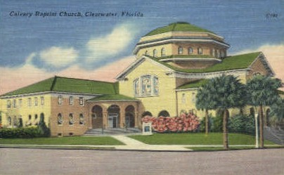 Clavary Baptist Church - Clearwater, Florida FL Postcard