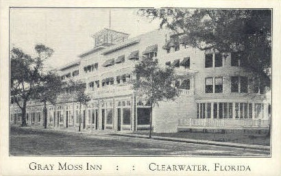 Gray Moss Inn - Clearwater, Florida FL Postcard