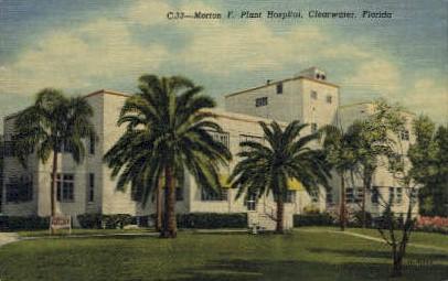 Morton F. Plant Hospital - Clearwater, Florida FL Postcard