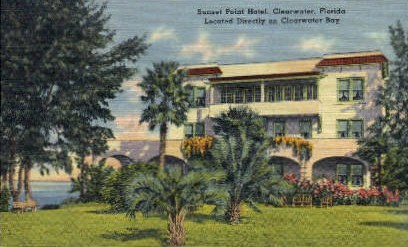 Sunset Point Hotel - Clearwater, Florida FL Postcard