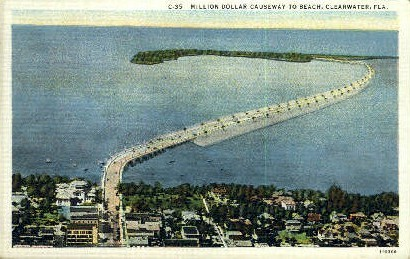Million Dollar Causeway - Clearwater, Florida FL Postcard