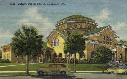 Calvary Baptist Church - Clearwater, Florida FL Postcard