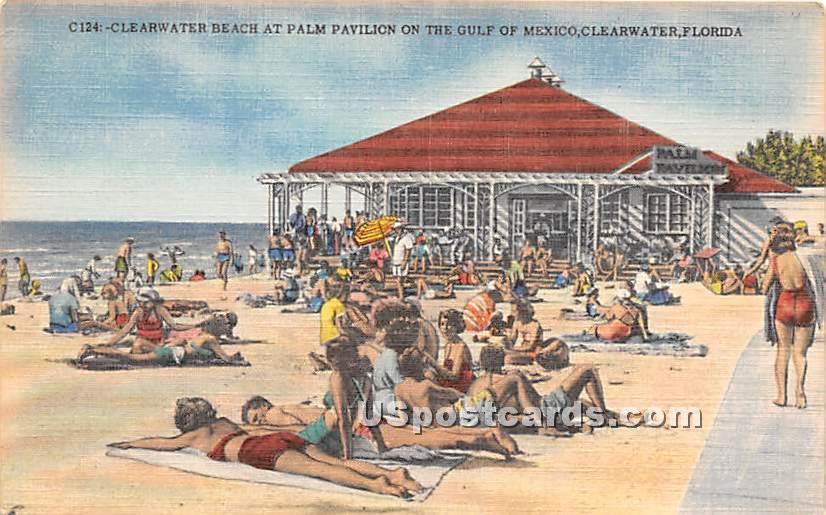 Clearwater Beach at Palm Pavilion - Florida FL Postcard