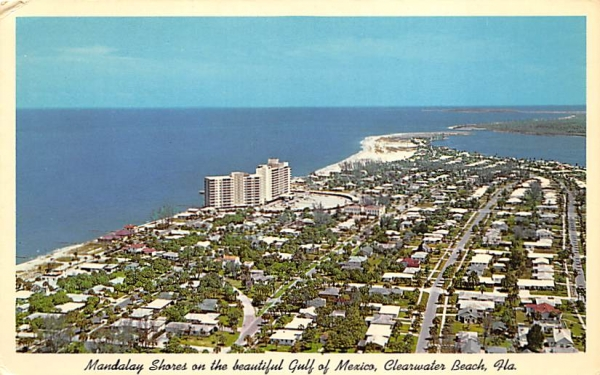 Mandalay Shores on the beautiful Gulf of Mexico Clearwater Beach, Florida Postcard