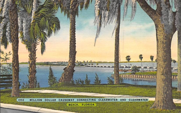 Million Dollar Causeway Connecting Clearwater  Clearwater Beach, Florida Postcard