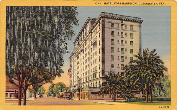 Hotel Fort Harrison Clearwater, Florida Postcard