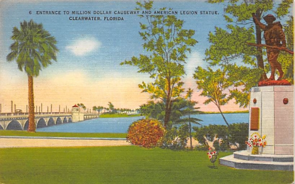 Million Dollar Causewaty, American Legion Statue Clearwater, Florida Postcard