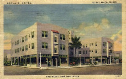 Bon-Air Hotel - Delray Beach, Florida FL Postcard