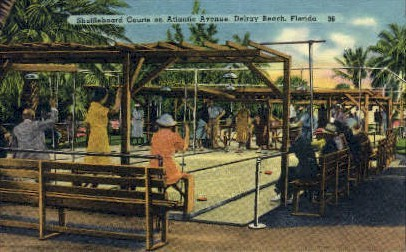 Suffleboard Atlantic Avenue - Delray Beach, Florida FL Postcard