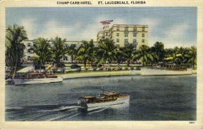 Champ Carr Hotel - Fort Lauderdale, Florida FL Postcard