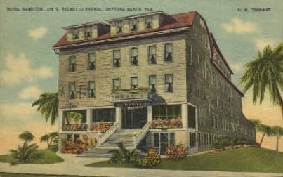 Hamilton Hotel - Daytona Beach, Florida FL Postcard
