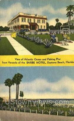Barbe Hotel - Daytona, Florida FL Postcard