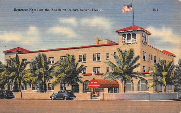 Seacrest Hotel on the Beach  Delray Beach, Florida Postcard